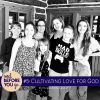 005 – Cultivating Love for God